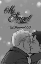 My Angel {Destiel AU} by Fanwarrior480