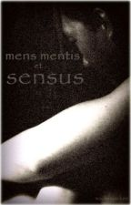 Mens Mentis et Sensus by a_33week_jack