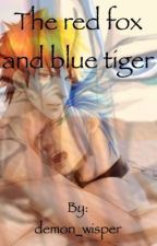 The red fox and the blue tiger by demon_wisper