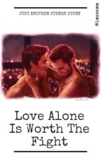 Love Alone Is Worth The Fight by imasamm