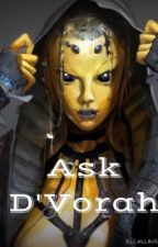 Ask D'Vorah by -Swarm_Queen-