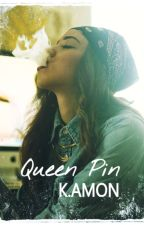 QUEEN PIN by Kaleb_Amon