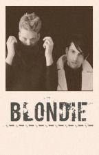 Blondie - Scomiche by PrincessPleb