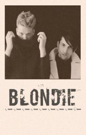 (ON HOLD INDEFINITELY) Blondie - Scomiche by PrincessPleb