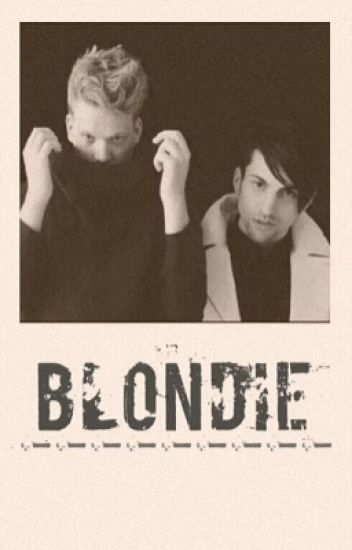 (ON HOLD INDEFINITELY) Blondie - Scomiche