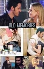 Old Memories (captain swan fanfiction) by oncer22