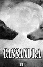 Cassandra by _dontneedanyone