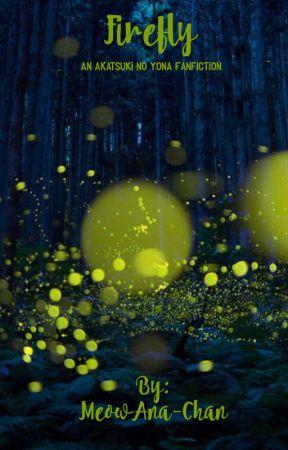 Firefly (An Akatsuki No Yona fanfic-previously known as SnowFlake) by MeowAna-Chan