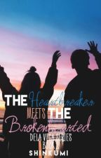 The Heartbreaker Meets The Brokenhearted (Completed) by shinkumi