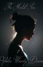 The Mortal Sins of Ophelia Waverly Dawson by LillyBabyBooBoo