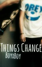 Things change (boyxboy) by luci1309