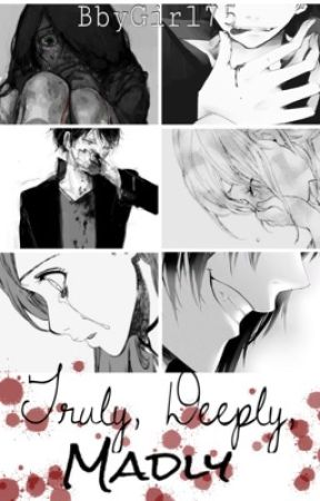 Truly, Deeply, Madly    Yandere One Shots -