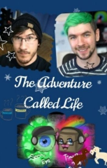 {The Adventure Called Life} Septiplier AU (EDITING)