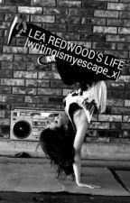 Lea Redwood's life by Indigodeca