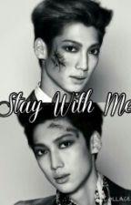 Stay With Me (Editando) by Jeongmin094