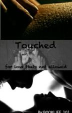 Touched by BOOKLIFE_101