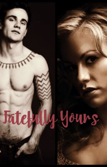 Fatefully Yours