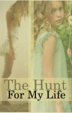 The Hunt for my Life by girl_unknown81