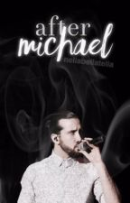 After Michael- Avi Kaplan x Reader by NellaBellaTella