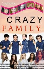 Crazy Family ; Book 2 || P A U S A D A || by SadRxality