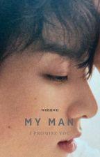 My Man [Sequel] by bellaame-