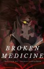 Broken Medicine-Vanitas x reader- (Under Editing)  by theboyishwonder