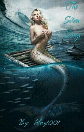 The Siren Sings by _kelsey1001_