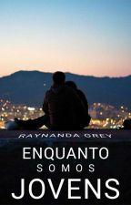 Romance Proibido I - Enfrentando Barreiras by raynanda_Grey