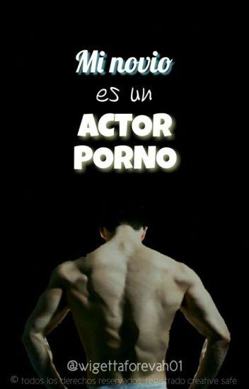 Mi Novio Es Un Actor Porno | Wigetta | Fic Lemmon +18 TERMINADA