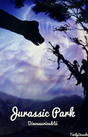 Jurassic Park (dinosaurios & tú) (EN EDICIÓN)