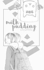 milk pudding « kozume kenma by icecoffees