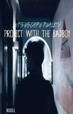 Project with The Badboy by Nxrrxll