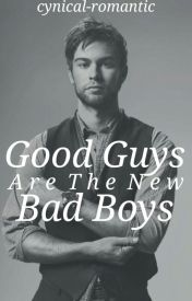 Good Guys are the New Bad Boys by cynical-romantic