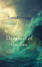 Daughter of the Sea by Derrozgui21