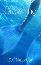 Drowning by 2001katybug