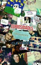 Curiosidades de youtubers▶◼⏩ by andreacreeper02