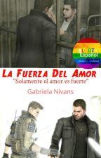 La Fuerza Del Amor by AidaNivans