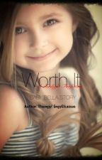 Worth It | Baby Bella (Twilight) by Sparkxey