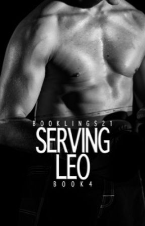 Serving Leo [Book 4 of the Stavros Series] ✔️ by booklings21