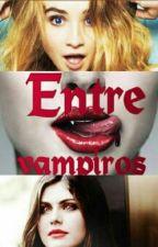 Entre Vampiros by FabiolaGMF