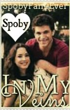 In My Veins (Spoby One-Shots) by OrangeRiser