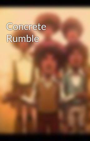 Concrete Rumble by general_d