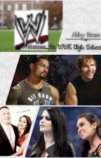 Welcome...to WWE High School! by WeepingAngelDA
