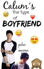 Calum's the type of boyfriend by patos-asesinos
