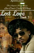 Lost Love [Book 3] (Not Edited) by _shymomma