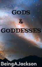 Gods & Goddesses From Greek Mythology to Indian by BeingAJackson