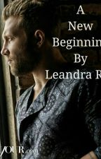 A New Beginning (Jai Courtney Fan Fiction) by LeandraRae