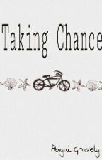 Taking Chance by AbigailGravely1