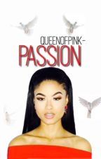 Passion (August Alsina) by QueenOfPink-