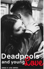 [1] Deadpools and Young Love • Liam Dunbar by xTeddyBearPrincess